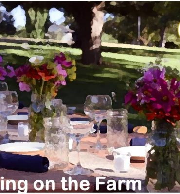 Fine Dining on the Farm June 25