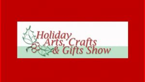 Holiday Arts, Crafts and Gifts Sale