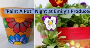 Paint-a-Pot Night @ Emily's Produce