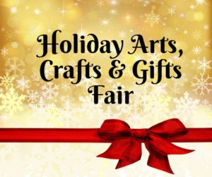 Holiday Arts, Crafts & Gifts Fair