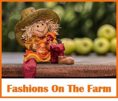 Fashions on the Farm